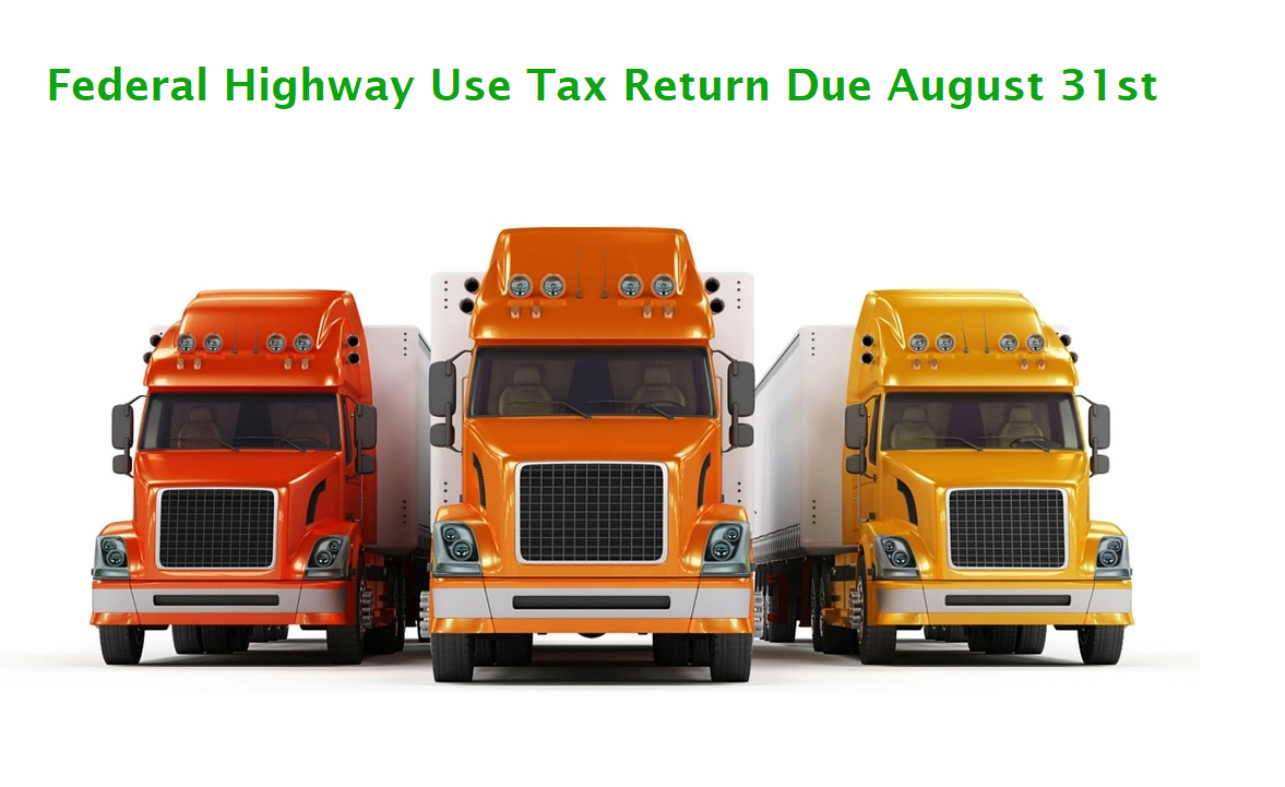 Rs reminds truckers for most highway use tax return is due aug 31 irs reminds truckers for most highway use tax return is due aug 31 falaconquin